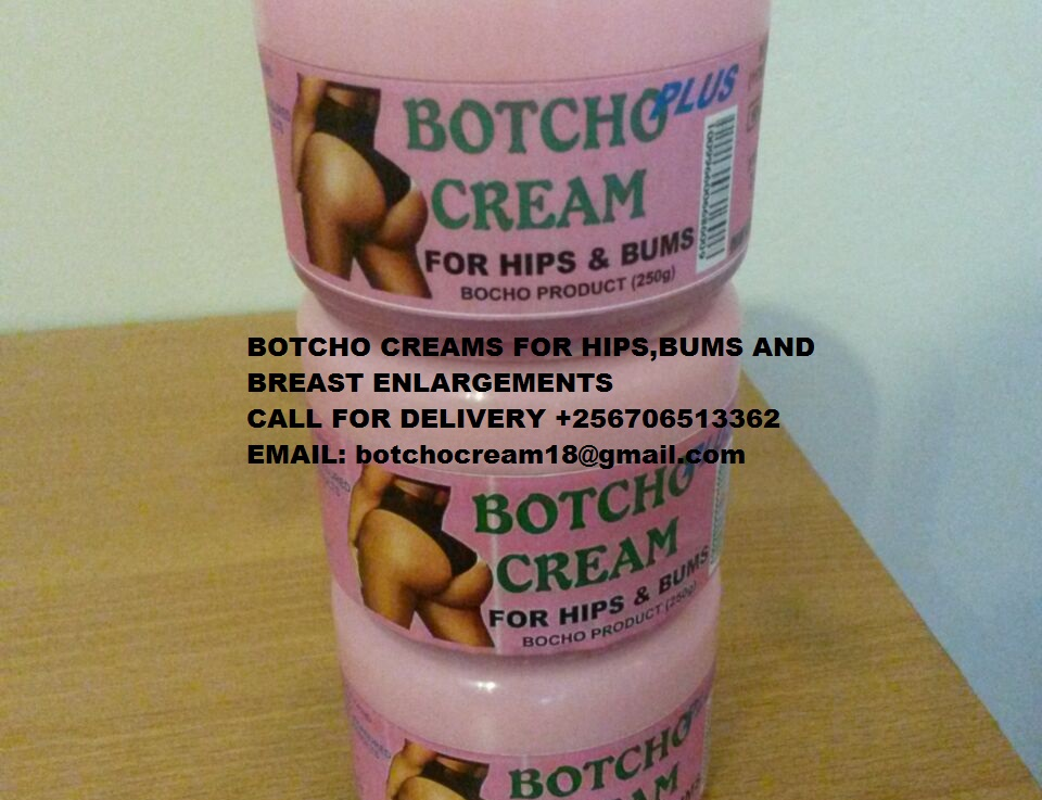 Buy Botcho creams for hips,bums,and breasts enlargement +256706513362